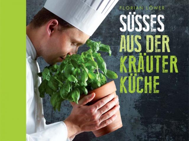 Süsses aus der Kräuterküche