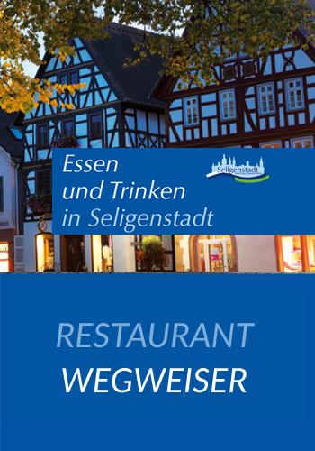 Seligenstadt<br />Restaurant Wegweiser