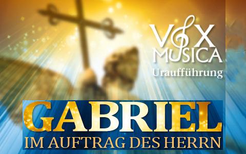 Gabriel-Im Auftrag des Herrn<br />28. & 29.12.2019