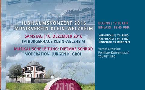 Jubiläumskonzert 2016<strong><br />Musikverein <br />Klein-Welzheim</strong>