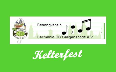 Kelterfest<br />Gesangverein Germania 03 <br />01. und 02.09.2018