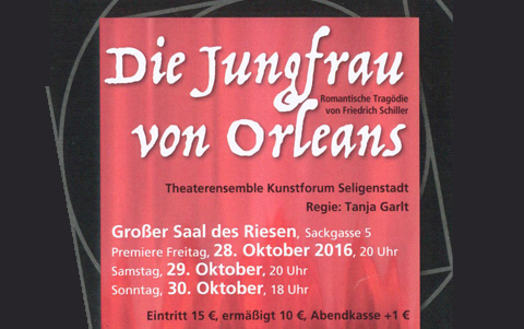 Die Jungfrau von Orléans<strong><br />28., 29. + 30.10.2016</strong>