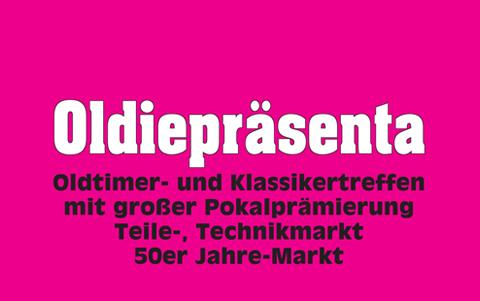 Oldie-Präsenta<br />Sonntag, 25. Juni 2017