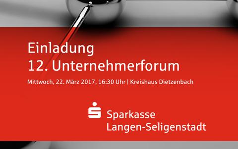 12. Unternehmerforum<br />der Spakasse<br />Langen-Seligenstadt